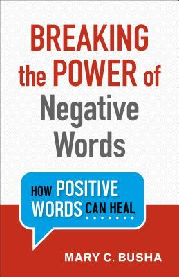 breaking power negative words